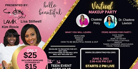 Celebrating You Inc. Presents Hello Beautiful, A Virtual Teen Makeup Party tickets