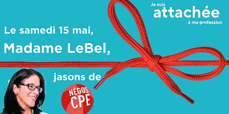 Madame Sonia LeBel, reconnaissons la profession d'intervenante en CPE! tickets