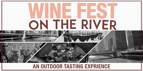 Wine Fest on the River - An Outdoor Tasting Experience tickets