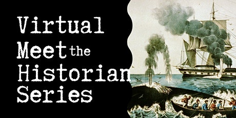 """Virtual Talk: """"A Brief History of American Whaling"""" with Michael Pregot tickets"""