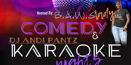 B.A.W.S COMEDY & KARAOKE - OPEN Mic - Free Event tickets