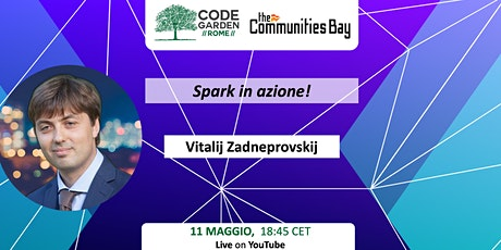 Spark in azione! CodeGardenRoma #TheCmmBay biglietti