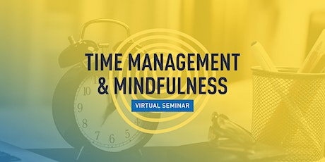 Time Management & Mindfulness tickets