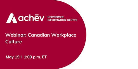 Canadian Workplace Culture tickets