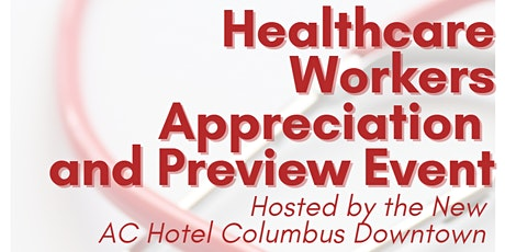 Healthcare Workers Appreciation and Preview Event tickets