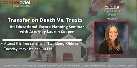 Transfer on Death Vs. Trusts Seminar with Attorney Lauren Cooper tickets