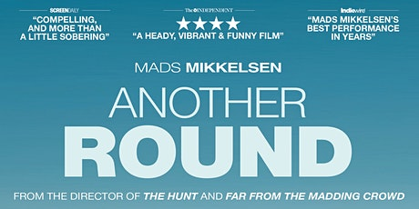FILM: Another Round tickets