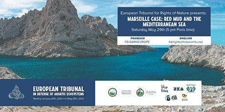 5th CASE: Marseille case - European Rights of Nature Tribunal 2021 tickets