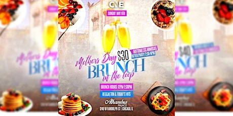 Mother's Day Brunch In Downtown Chicago tickets