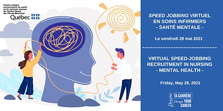 Speed Jobbing virtuel en soins infirmiers _ Santé Mentale   /Mission CLSC billets