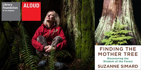 Finding the Mother Tree: Discovering the Wisdom of the Forest tickets
