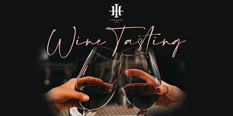 Hubbard Inn Wine Tasting - 12 Tastings Per Person! tickets