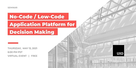No-Code / Low-Code Application Platform for Decision Making tickets