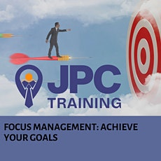How to optimise your time  management and create a focus that gets resuts! tickets