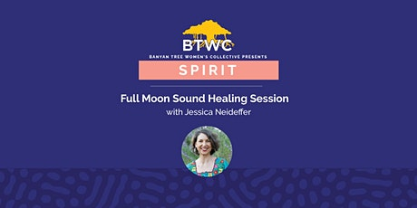 Full Moon Sound Healing Session tickets