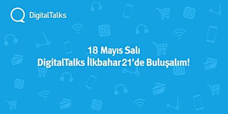 DigitalTalks İlkbahar'21 - IV. Hafta tickets