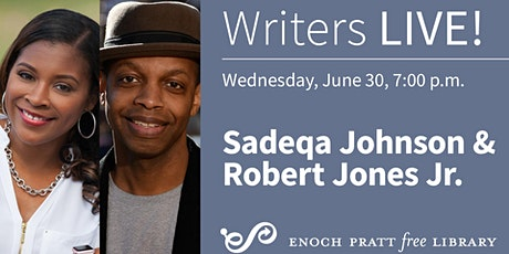 Writers LIVE! Sadeqa Johnson & Robert Jones Jr. tickets