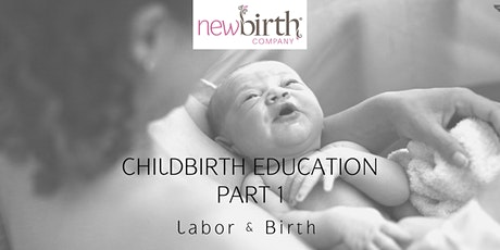 Childbirth Education Part 1 tickets