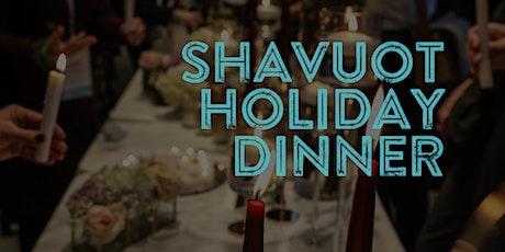 Shavuot Holiday Dinner tickets