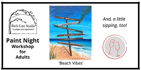Adult Paint Night, and sipping too! 'Beach Vibes'-no experience nec! tickets