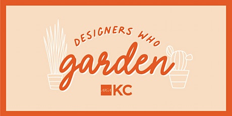 Designers Who Garden tickets