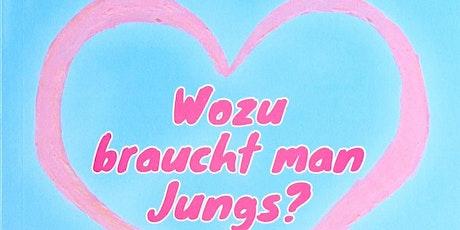 """Online-Live-Lesung am Pfingstsonntag von """"Wozu braucht man Jungs?"""" tickets"""