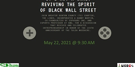 It's Not a Game: Reviving the Spirit of Black Wall Street tickets