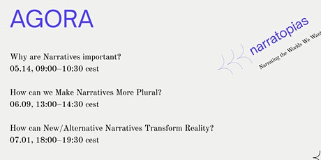 How can New/Alternative Narratives Transform Reality? AGORA tickets
