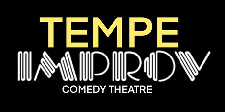 FREE TICKETS | TEMPE IMPROV 6/10 | STAND UP COMEDY SHOW tickets