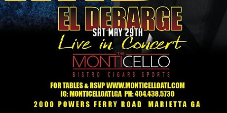 THE LEGENDARY EL DEBARGE LIVE IN CONCERT MAY 29TH @ 8:30 PM W/ AFTERPARTY tickets