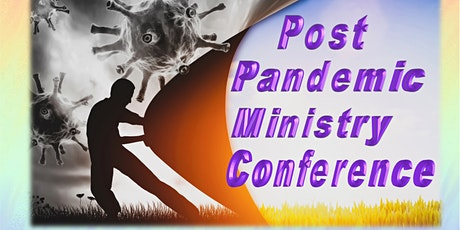 Virtual Post Pandemic Ministry Conference tickets