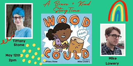 Wood Could: Story time with Tiffany Stone & Mike Lowery biglietti