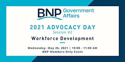 Advocacy Day Session 2: Workforce Development