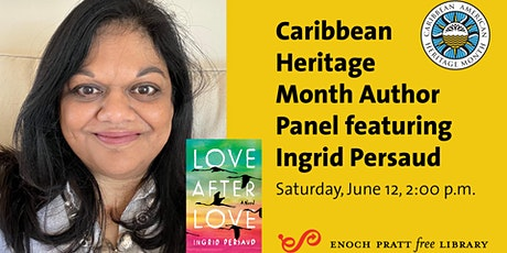 Caribbean Heritage Month Author Panel featuring Ingrid Persaud tickets