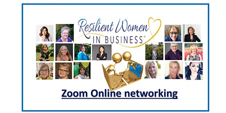 Cloverdale -  Resilient Women In Business Networking (Zoom) tickets