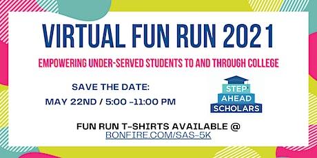 Step Ahead Scholars Virtual Fun Run 2021 tickets