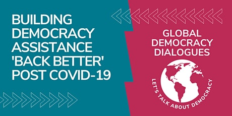Building Democracy Assistance 'Back Better' Post COVID-19 tickets
