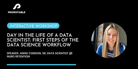 Interactive Workshop: Essential first steps of the data science life cycle tickets