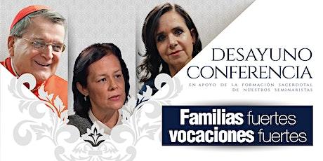 Desayuno-conferencia: Familias fuertes, vocaciones fuertes. entradas