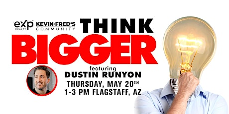 Think Bigger Event w/Dustin Runyon tickets