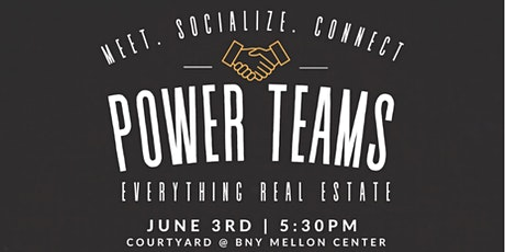 Hosted by The Pyramid Club | POWER TEAMS - Everything Real Estate tickets
