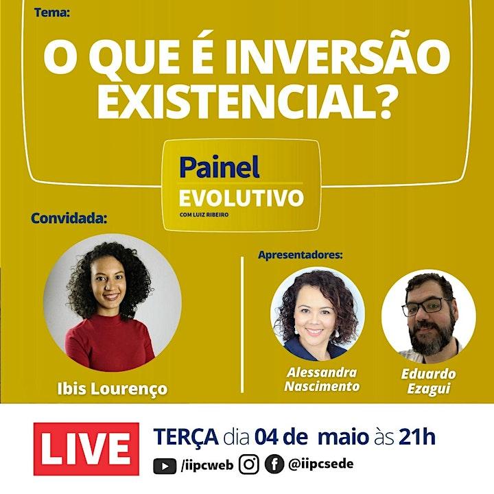 Imagem do evento Painel Evolutivo - O que é inversão existencial?