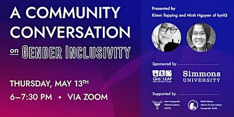 A Community Conversation about Gender Inclusivity tickets