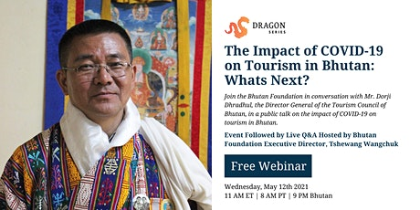 The Impact of COVID-19 on Tourism in Bhutan: What's Next? tickets