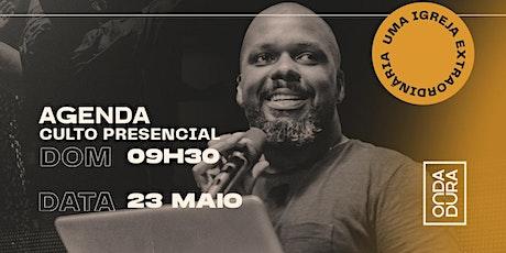 Culto Onda Dura na Barra da Tijuca - Campus Zona Oeste bilhetes