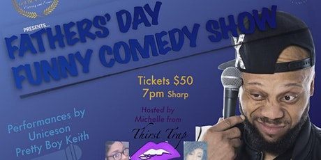 Funny Father's Day Comedy Show tickets