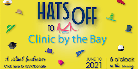 Hats Off to Clinic by the Bay! 11th Annual Fundraiser tickets