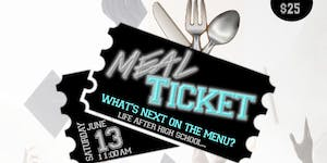 Meal Ticket: What's Next on the Menu?, Life After High...