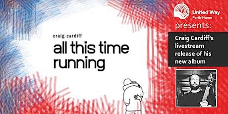 United Way Perth-Huron Presents: Craig Cardiff (Livestream Album Release) tickets