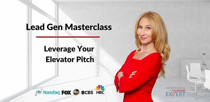 Lead Gen Masterclass  - Leverage Your Elevator Pitch image